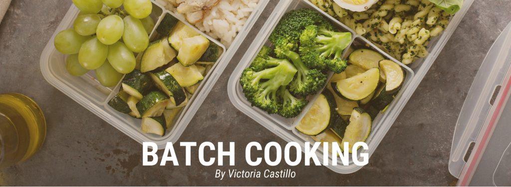 """Qué es un """"Batch Cooking"""" y cómo prepararlo"""