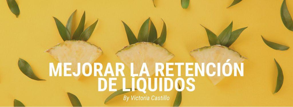 Mejorar la retención de líquidos