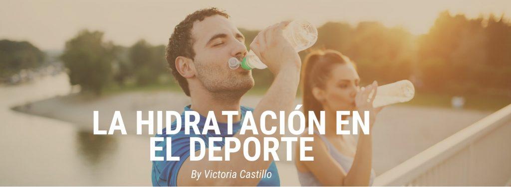 La hidratación en el deporte